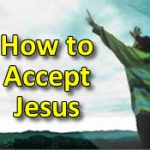How to Accept Jesus as Saviour