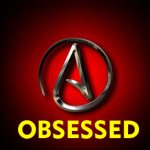 Why are Atheists Obsessed with God?